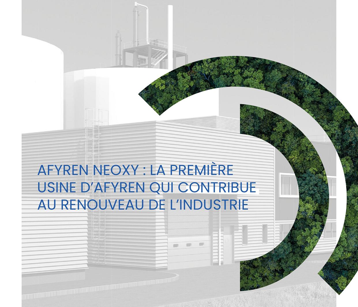 AFYREN lance la construction de sa 1ère usine AFYREN NEOXY dans la Région Grand Est